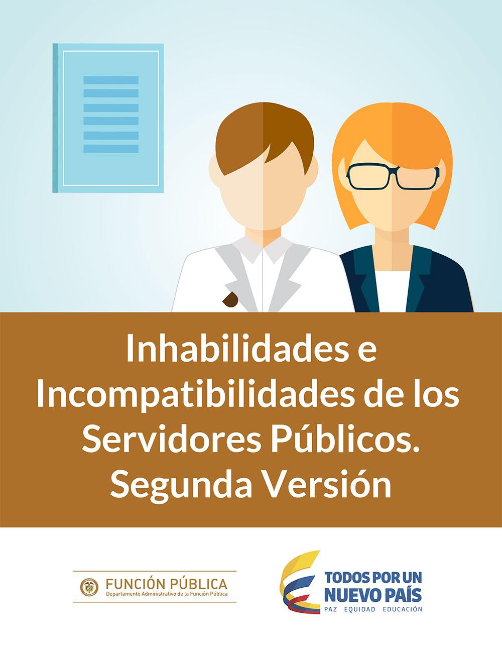 Inhabilidades e Incompatibilidades de los Servidores Públicos