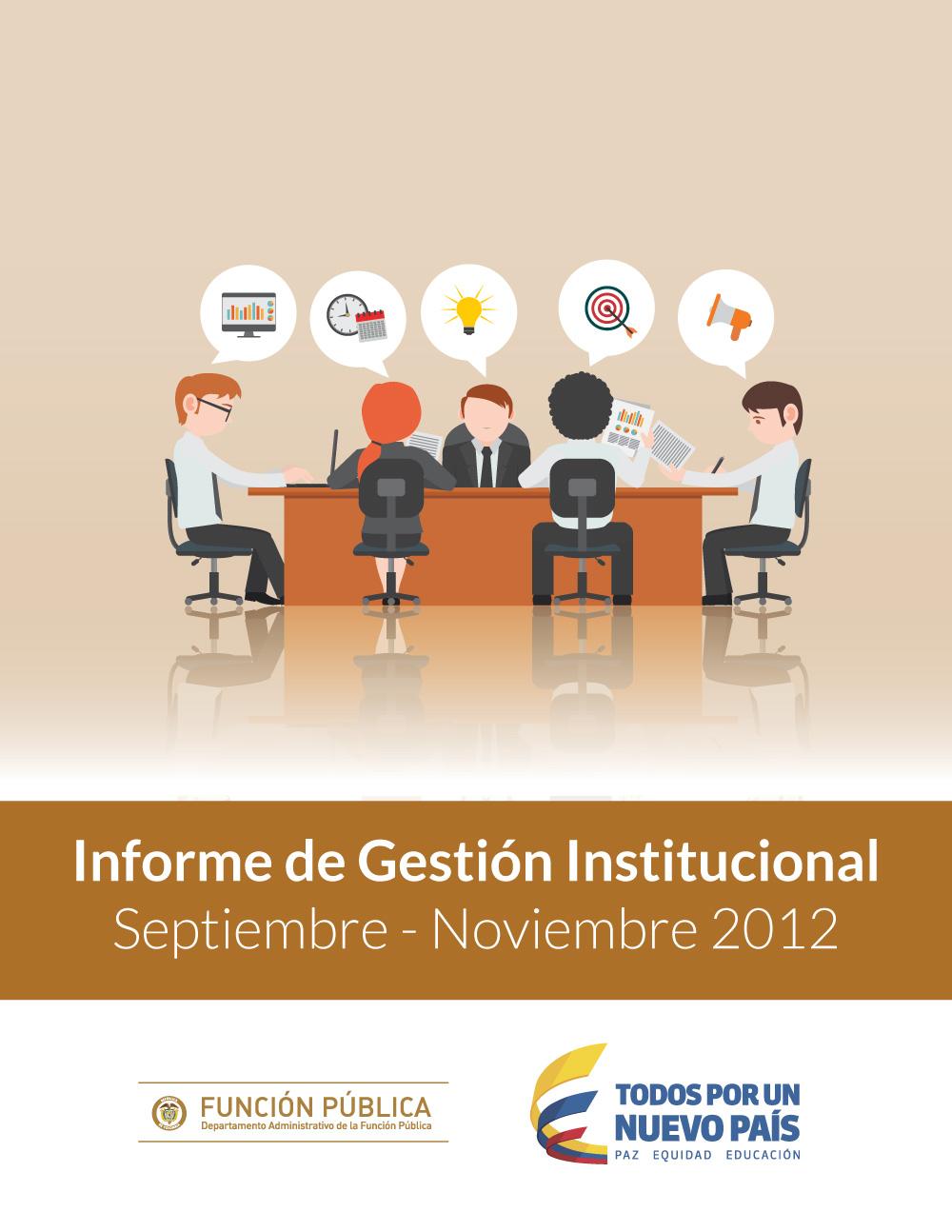 Informe de Gestión Institucional de Sept. a Nov. de 2012.