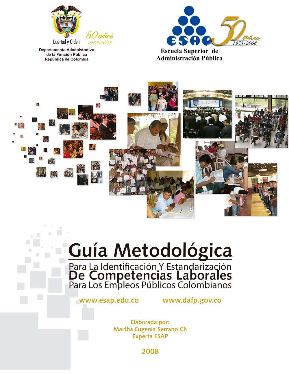Guía Metodológica para la Identificación y Estandarización de Competencias Laborales para los Empleos Públicos Colombianos