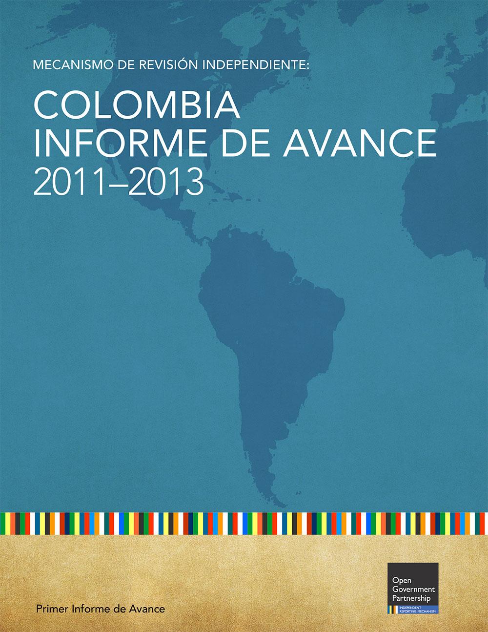 Mecanismo de Revisión Independiente: ColombiaInforme de Avance 2011 – 2013