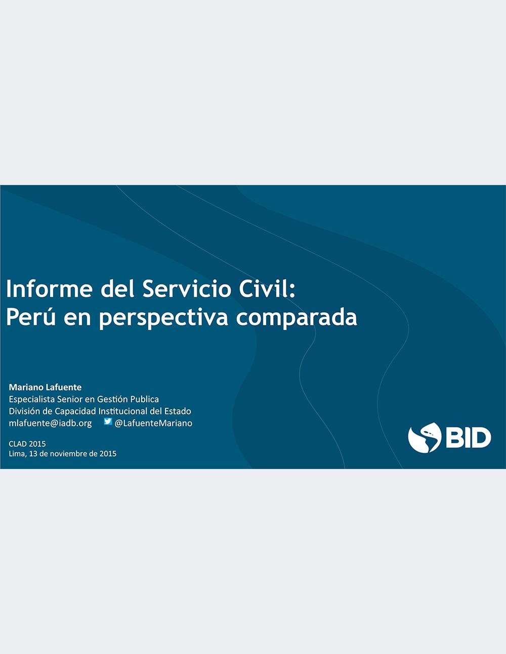Informe del Servicio Civil: Perú en Perspectiva Comparada