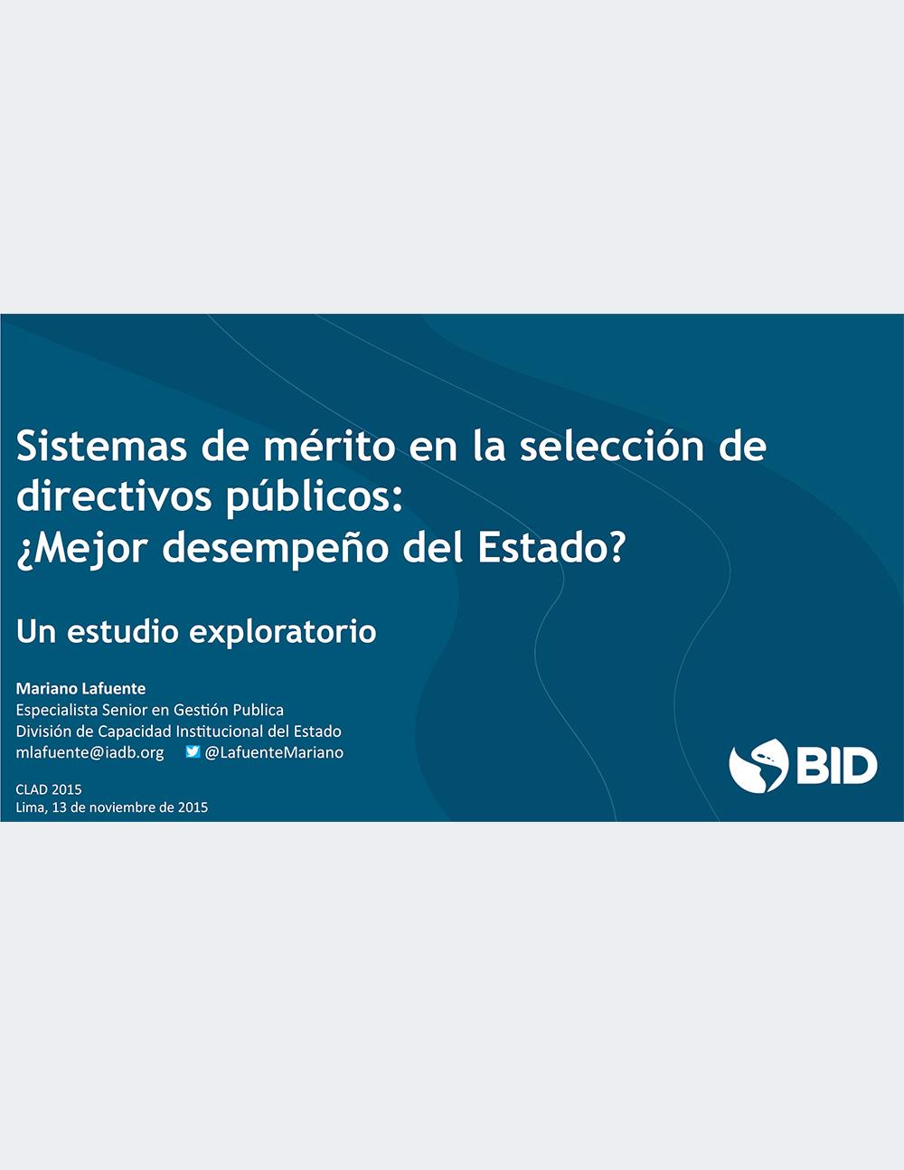 Sistemas de Mérito en la Selección de Directivos Públicos.Mejor Desempeño del Estado