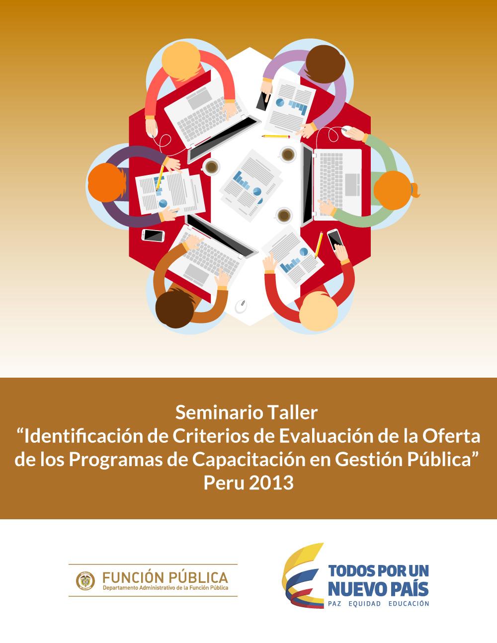 """Seminario taller """"Identificación de criterios de evaluación de la oferta de los programas de capacitación en gestión pública"""""""