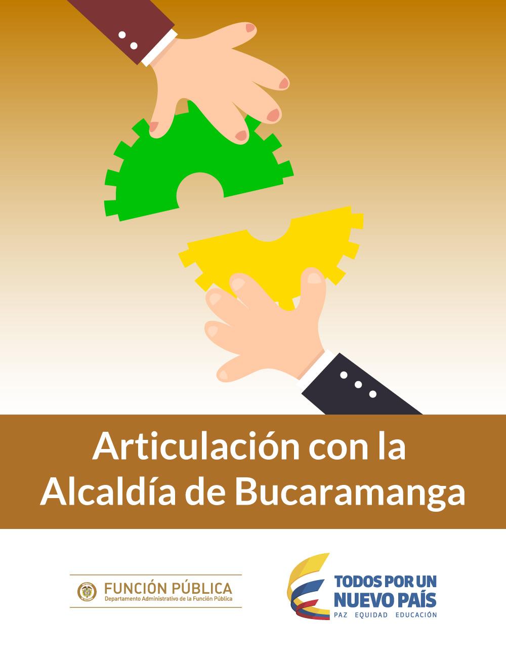 Articulación con la Alcaldía de Bucaramanga
