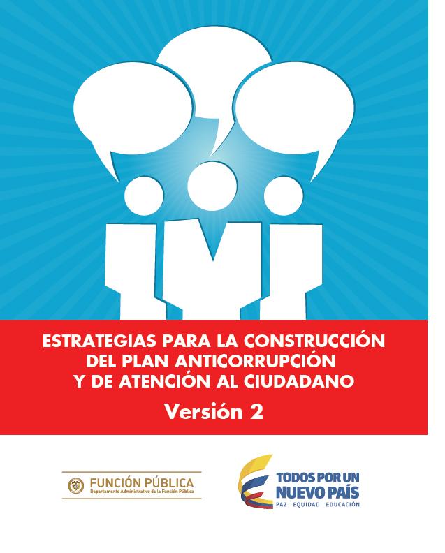 Estrategias para la construcción del Plan Anticorrupción y de atención al ciudadano
