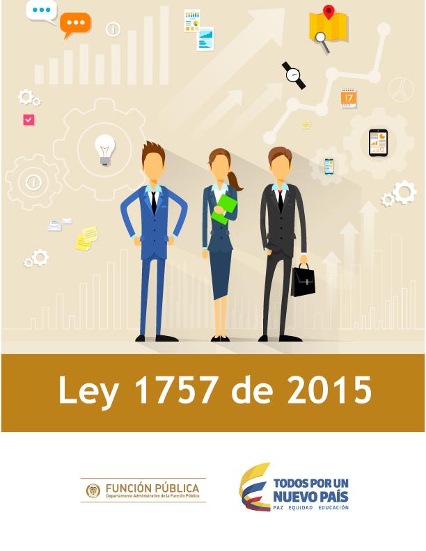 Ley 1757 de 2015 (Arts. 48 y siguientes)