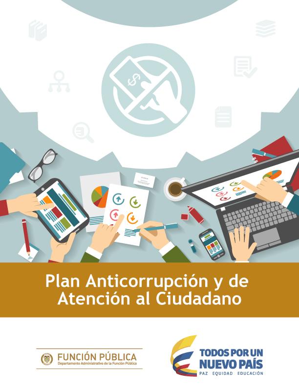 Plan anticorrupcion y de Atención al Ciudadano
