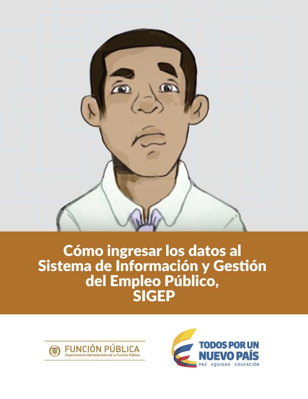 Cómo ingresar los datos Sistema de Información y Gestión del Empleo Público, SIGEP