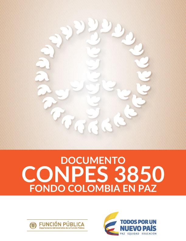 Documento Conpes 3850 Fondo Colombia en Paz