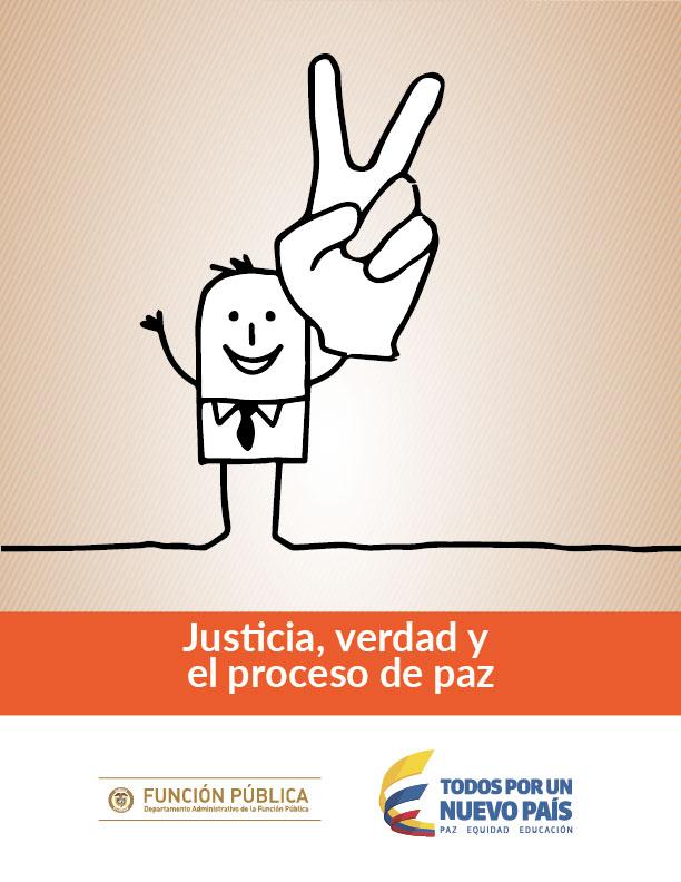 Justicia, verdad y el proceso de paz