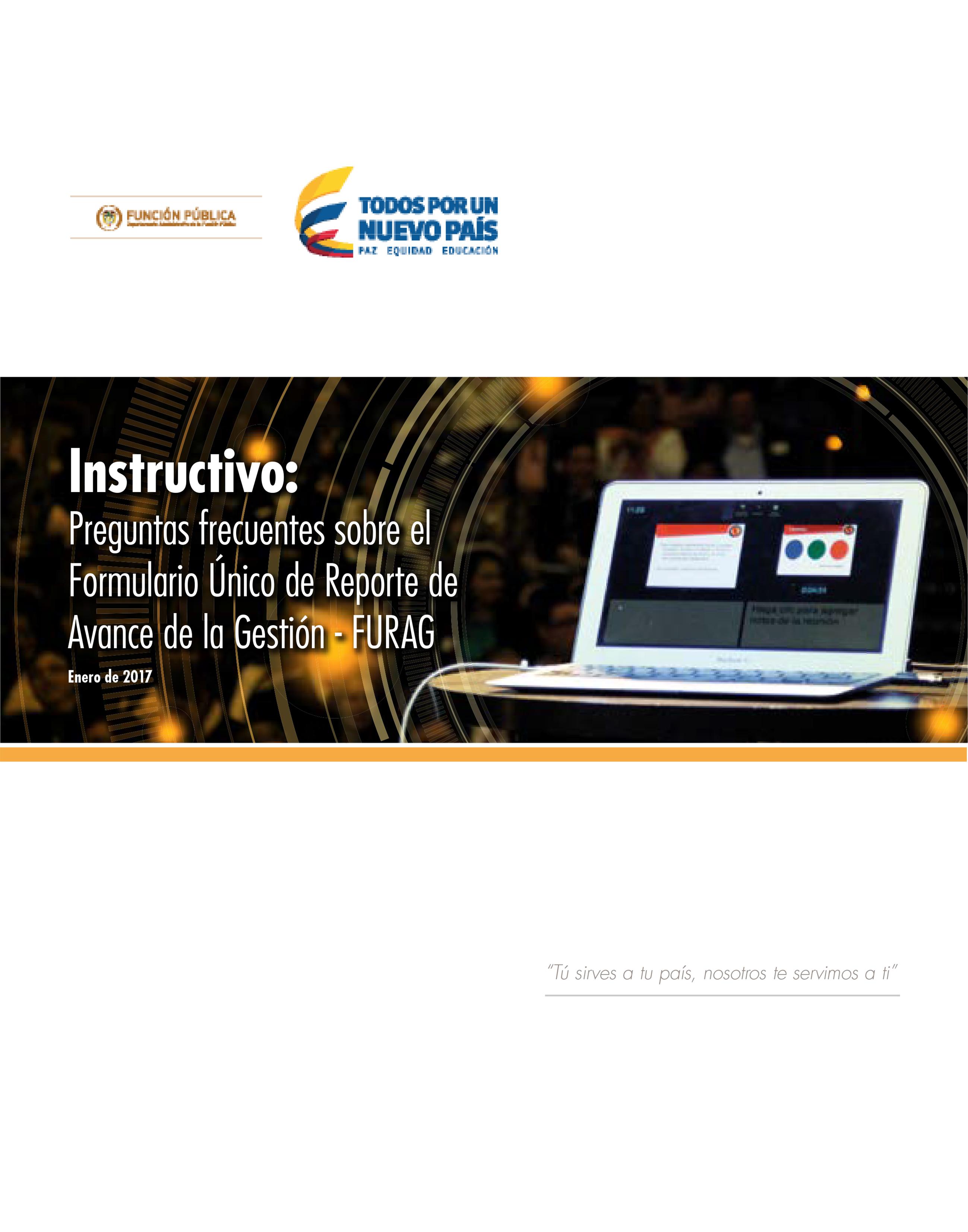 Instructivo: Preguntas frecuentes sobre el Formulario Único de Reporte de Avance de la Gestión - FURAG