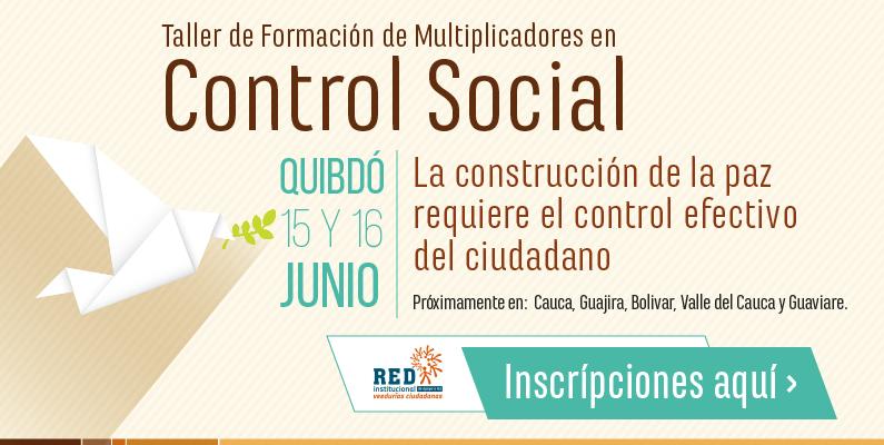 Taller de Formación de Multiplicadores en Control Social Quibdo