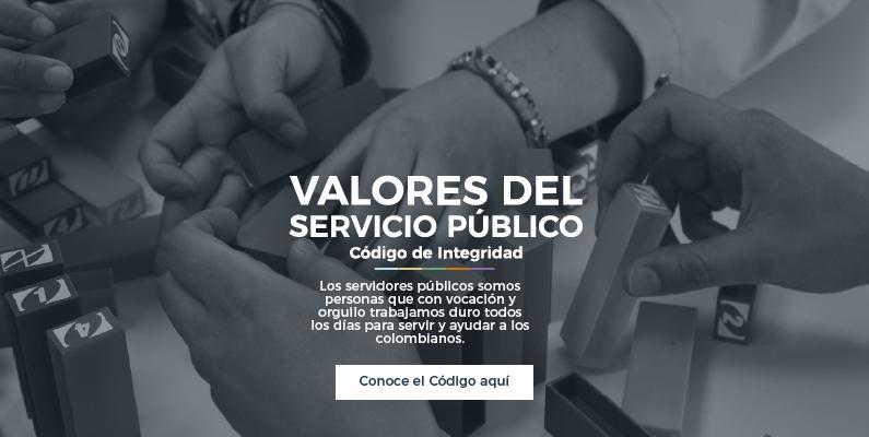 Valores del Servicio Público - Código de Integridad