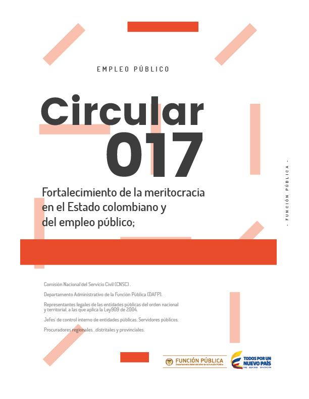 Circular 017 - Fortalecimiento de la meritocracia en el Estado colombiano y del empleo público