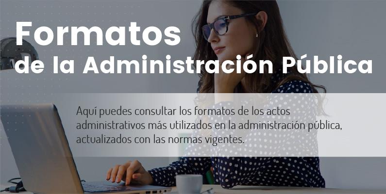 Formatos de la Administración Pública