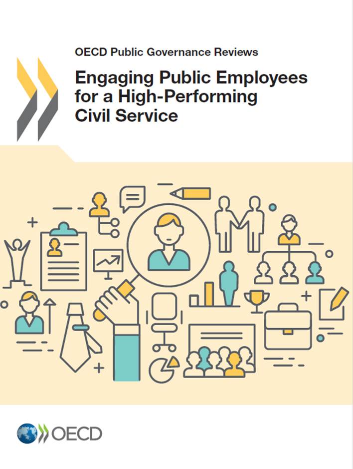 OECD Public Governance Reviews -  Engaging Public Employees for a High-Performing Civil Service